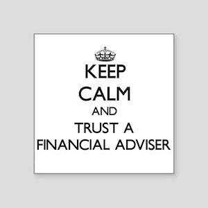 Keep Calm and Trust a Financial Adviser Sticker