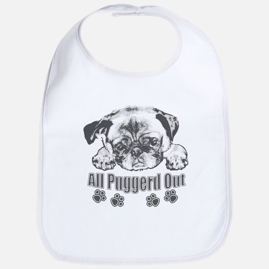 Puggerd out pug Bib