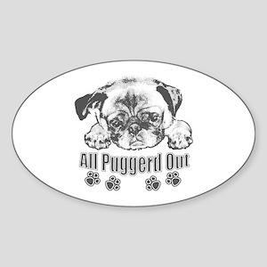 Puggerd out pug Sticker (Oval)
