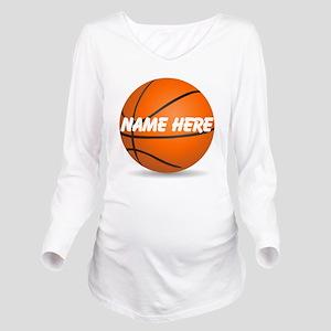 Personalized Basketball Ball Long Sleeve Maternity
