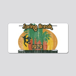spring-break-1979 Aluminum License Plate
