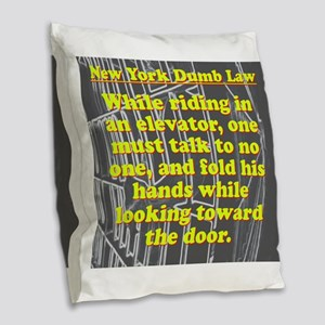New York Dumb Law #2 Burlap Throw Pillow