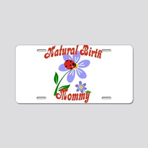 Natural Birth Mommy Aluminum License Plate
