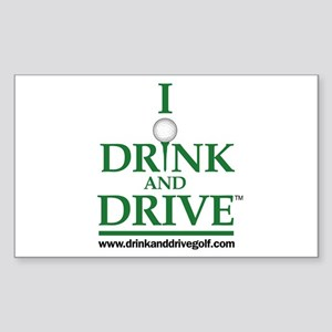 I Drink and Drive Rectangle Sticker