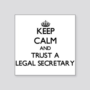 Keep Calm and Trust a Legal Secretary Sticker