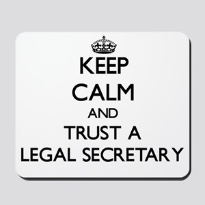 Keep Calm and Trust a Legal Secretary Mousepad