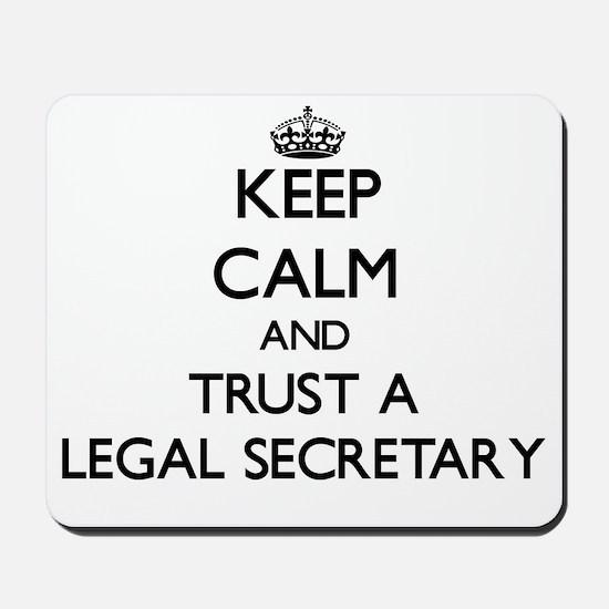 Keep Calm and Trust a Legal Secretary Mousepad