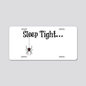 Sleep Tight... Aluminum License Plate