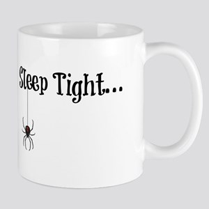 Sleep Tight... Mugs