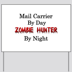 Mail Carrier/Zombie Hunter Yard Sign