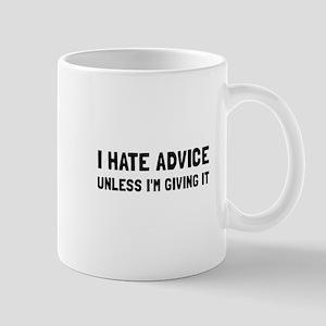 Hate Advice Mugs