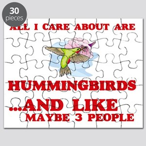 All I care about are Hummingbirds Puzzle