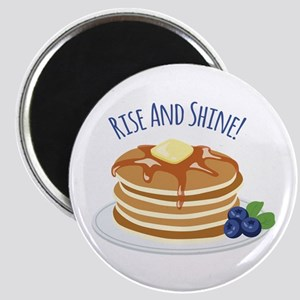 Rise And Shine! Magnets