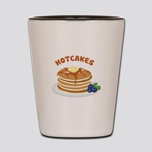 Hotcakes Shot Glass