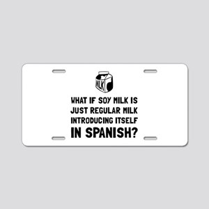 Soy Milk Aluminum License Plate