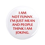 I am not funny 3.5