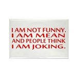 I am not funny Magnets