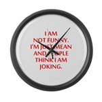 I am not funny Large Wall Clock