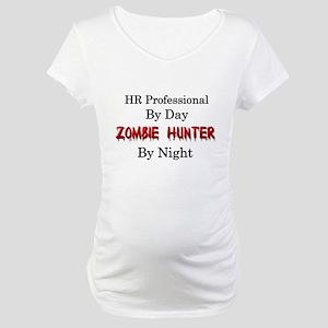 HR Professional/Zombie Hunter Maternity T-Shirt