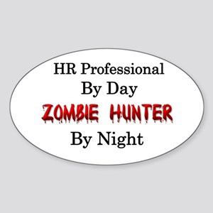 HR Professional/Zombie Hunter Sticker (Oval)