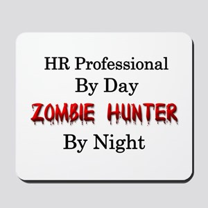 HR Professional/Zombie Hunter Mousepad