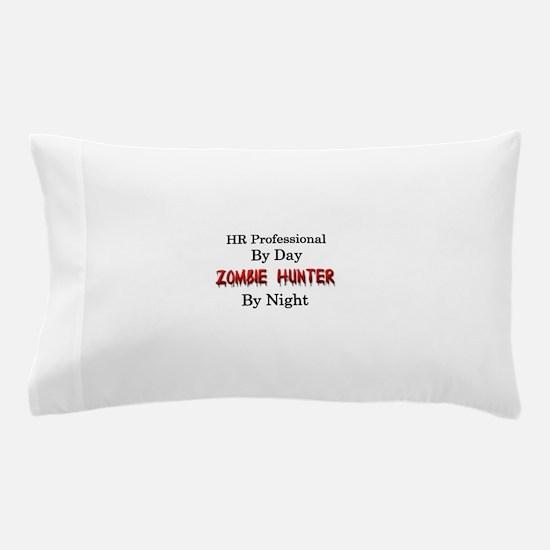 HR Professional/Zombie Hunter Pillow Case