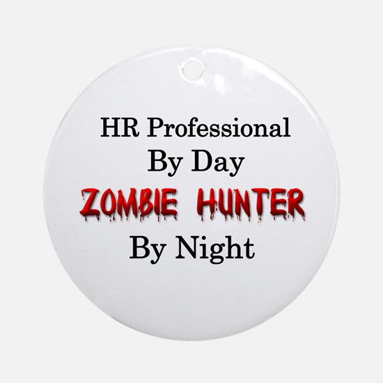 HR Professional/Zombie Hunter Ornament (Round)