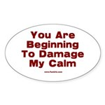Damage My Calm Sticker (Oval)