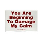 Damage My Calm Rectangle Magnet (10 pack)