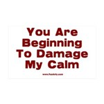Damage My Calm 35x21 Wall Decal