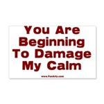Damage My Calm 20x12 Wall Decal