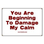 Damage My Calm Banner