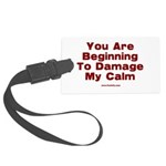 Damage My Calm Large Luggage Tag