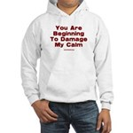 Damage My Calm Hooded Sweatshirt