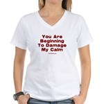 Damage My Calm Women's V-Neck T-Shirt