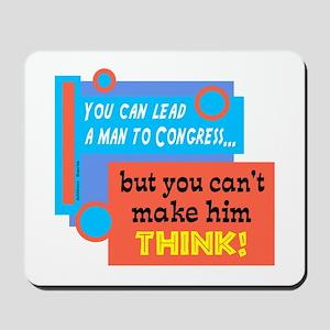Lead A Man To Congress/Milton Berle/ Mousepad