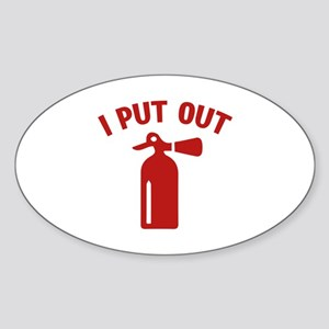 I Put Out Sticker (Oval)