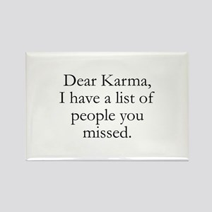 Dear Karma Rectangle Magnet