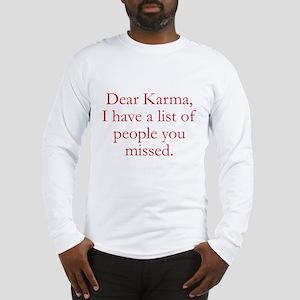 Dear Karma Long Sleeve T-Shirt