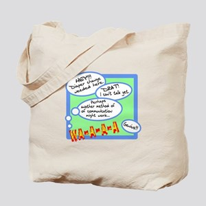 Diaper Change Needed Tote Bag