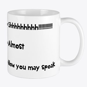 Now you may speak Mugs