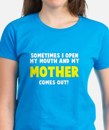 My mother comes out Women's Dark T-Shirt