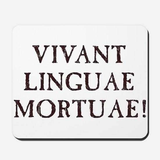 Long Live Dead Languages - Latin Mousepad