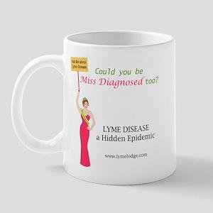 Miss Diagnosed Says It All! Mug