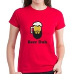 Beer Duh Women's Dark T-Shirt