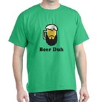 Beer Duh Dark T-Shirt