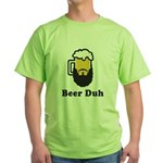 Beer Duh Green T-Shirt