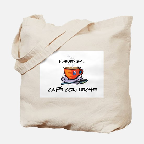 Fueled by Cafe con Leche Tote Bag