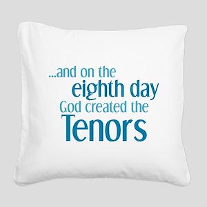 Tenor Creation Square Canvas Pillow