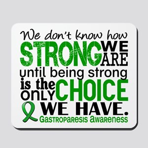 Gastroparesis How Strong We Are Mousepad